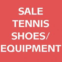 Sale Tennis Shoes/Equipment